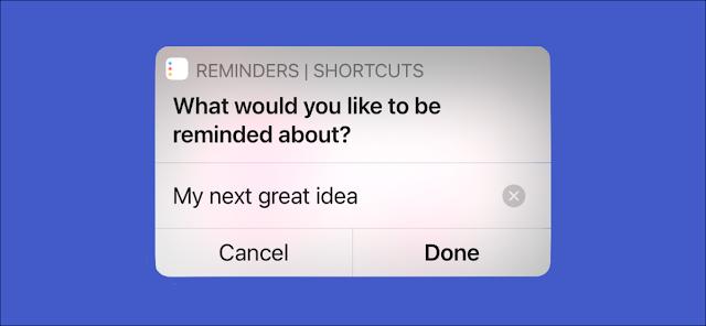 مستخدم iPhone ينشئ تذكيرًا جديدًا باستخدام تطبيق الاختصارات