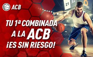 sportium ACB: Combinada Sin Riesgo 17-18 noviembre