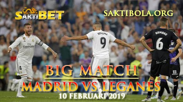Prediksi Sakti Taruhan bola Real Madrid vs Leganes 10 Januari 2019