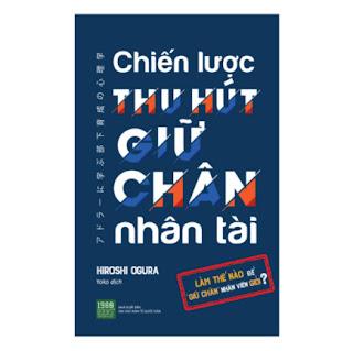 Chiến Lược Thu Hút Giữ Chân Nhân Tài ebook PDF EPUB AWZ3 PRC MOBI