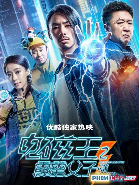 Vua Điện Từ: Cha Con Sấm Sét - Electromagnetic King Pili Family (2020)