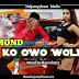 Mp3: Khmond - Kowo Wole - Mix by Blesswhizzy