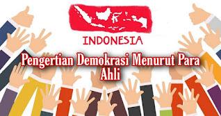 Pengertian Demokrasi Menurut Para Ah