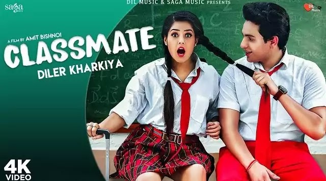 Classmate Lyrics - Diler Kharkiya