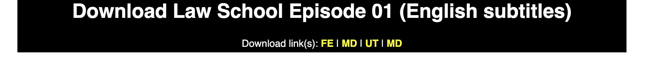 Download Law School Episode 01 (English subtitles)