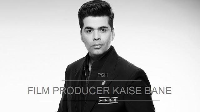 फिल्म प्रोडूसर कैसे बने - How To Become A Film Producer In Hindi