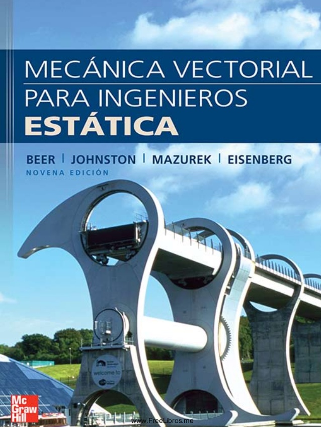 Mecánica Vectorial Para Ingenieros Estática - Ferdinand Beer - 9na Edición [Libro] [Solucionario]