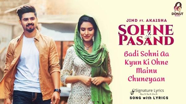 Sohne Di Pasand Lyrics - Jind - Ft - Akaisha | Shera Dhaliwal