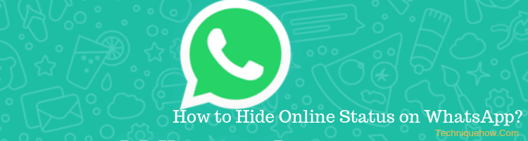 How to Hide Online Status on WhatsApp Chat? [Reply
