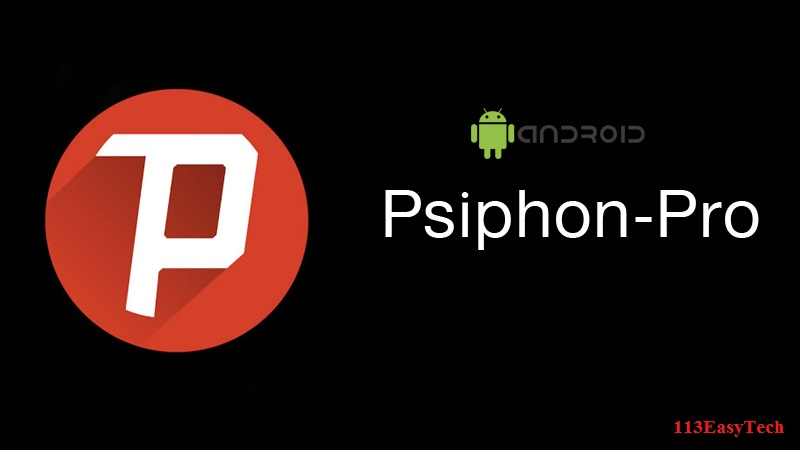 Access Everything on the Open Internet with Psiphon Pro