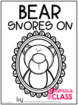 Mrs. Bremer's Class: Bear Snores On