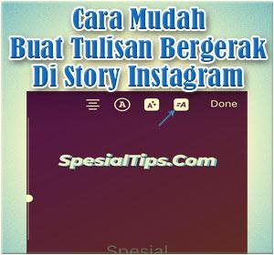 Cara Mudah Membuat Tulisan Bergerak Di Story Instagram