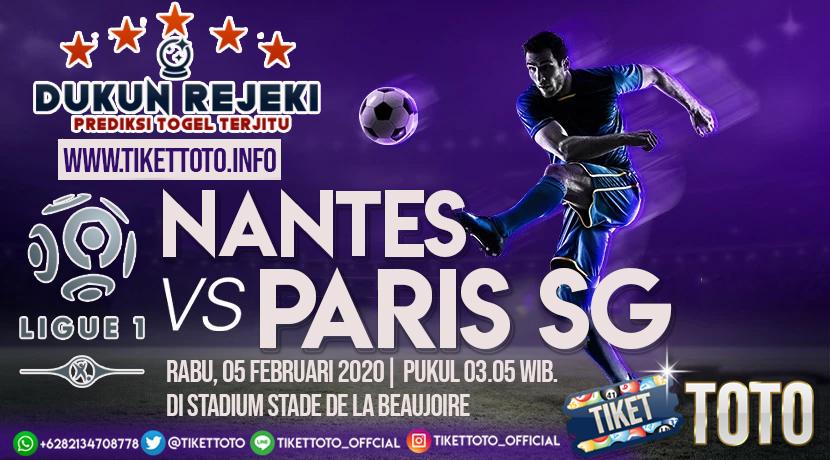 Prediksi Pertandingan Nantes vs Paris Saint Germain 05 Februari 2020