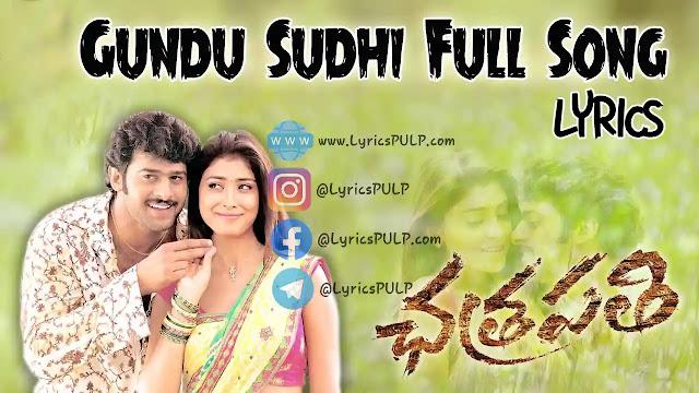 Gundusoodi Song Lyrics | CHATRAPATHI | In Telugu & English - LyricsPULP.com