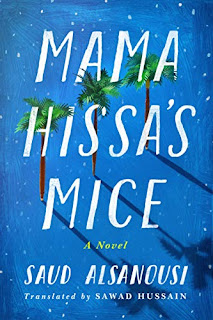Book Review and GIVEAWAY: Mama Hissa's Mice, by Saud Alsanousi {ends 11/26}