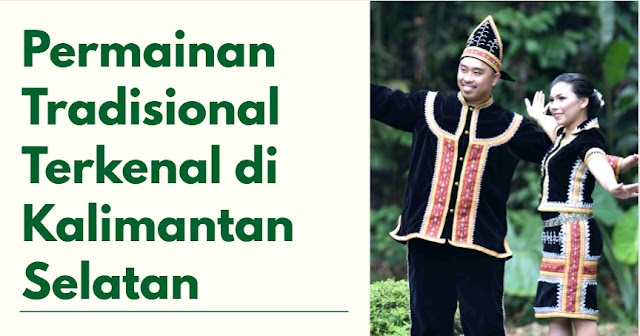 permainan tradisional Kalimantan Selatan