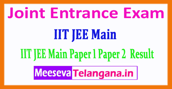 IIT JEE Main Result Joint Entrance Exam 2018 Result Download