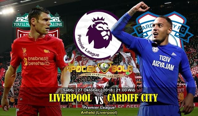 Prediksi Liverpool vs Cardiff 27 Oktober 2018