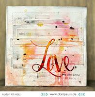 Kartenwind : Mixed Media Karte #kartenwind #love #liebe #grußkarte #danipeuss