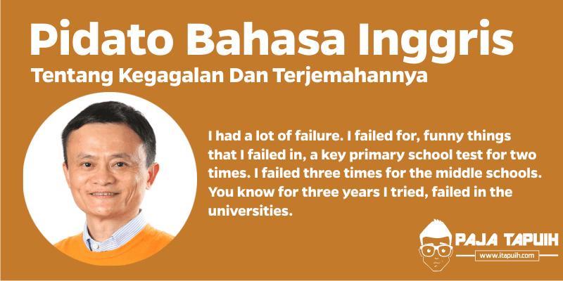 Pidato Bahasa Inggris Tentang Kegagalan Dan Terjemahannya