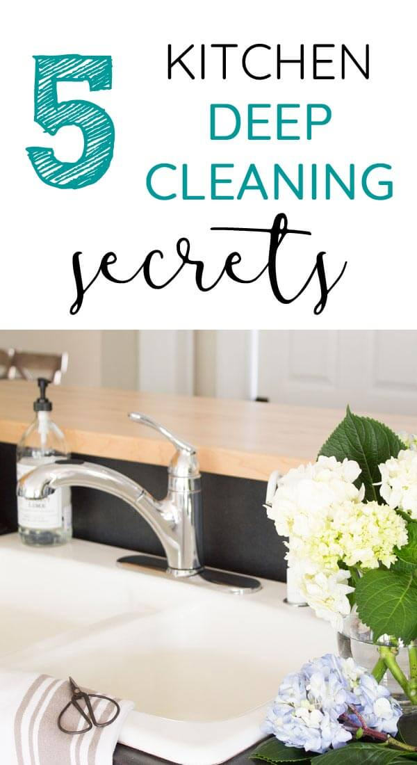 5 secrets for deep cleaning your kitchen