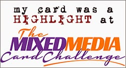 http://themixedmediacardchallenge.blogspot.in/2014/08/mmcc-challenge-2-winner-and-highlights.html