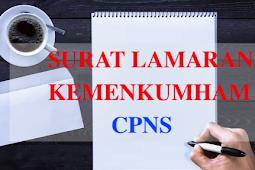 Format Surat Lamaran Kemenkumham (Kementerian Hukum dan HAM) Terbaru