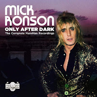 Mick Ronson's Only After Dark: The Complete MainMan Recordings