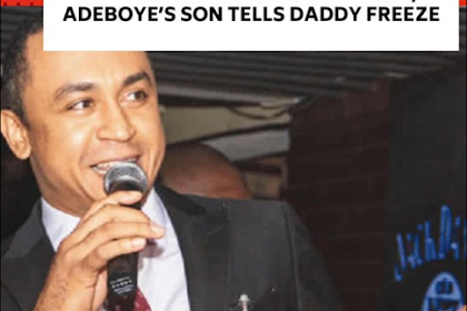 Pastor Adeboye's Son Leke ALLEGEDLY Tells OAP Freeze To Apologise To His Parents
