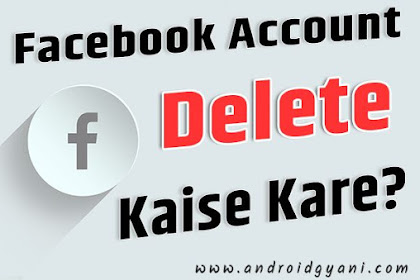 Facebook account delete kaise kare ?