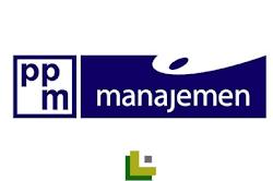 Rekrutmen Lowongan Kerja PPM Manajemen Terbaru 2019
