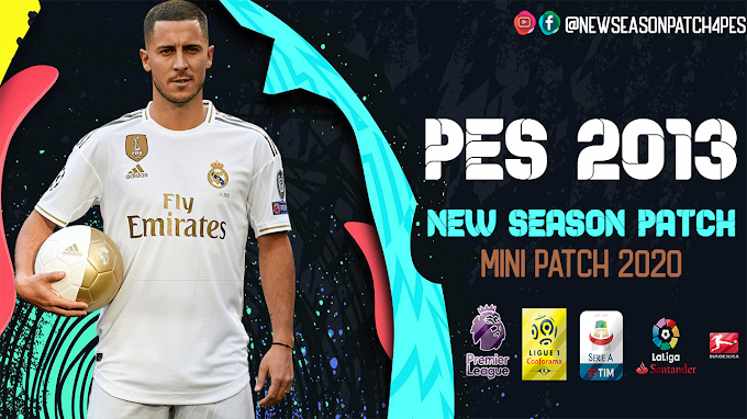 PES 2013 Mini-Patch New Season 2020 v1 Released !