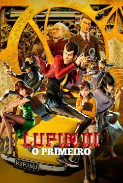 Baixar Lupin 3 O Primeiro Torrent Dublado - BluRay 720p/1080p