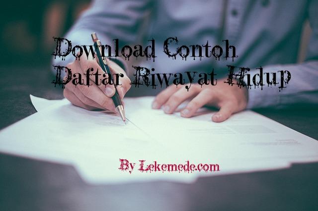 Download Gratis Contoh Daftar Riwayat Hidup
