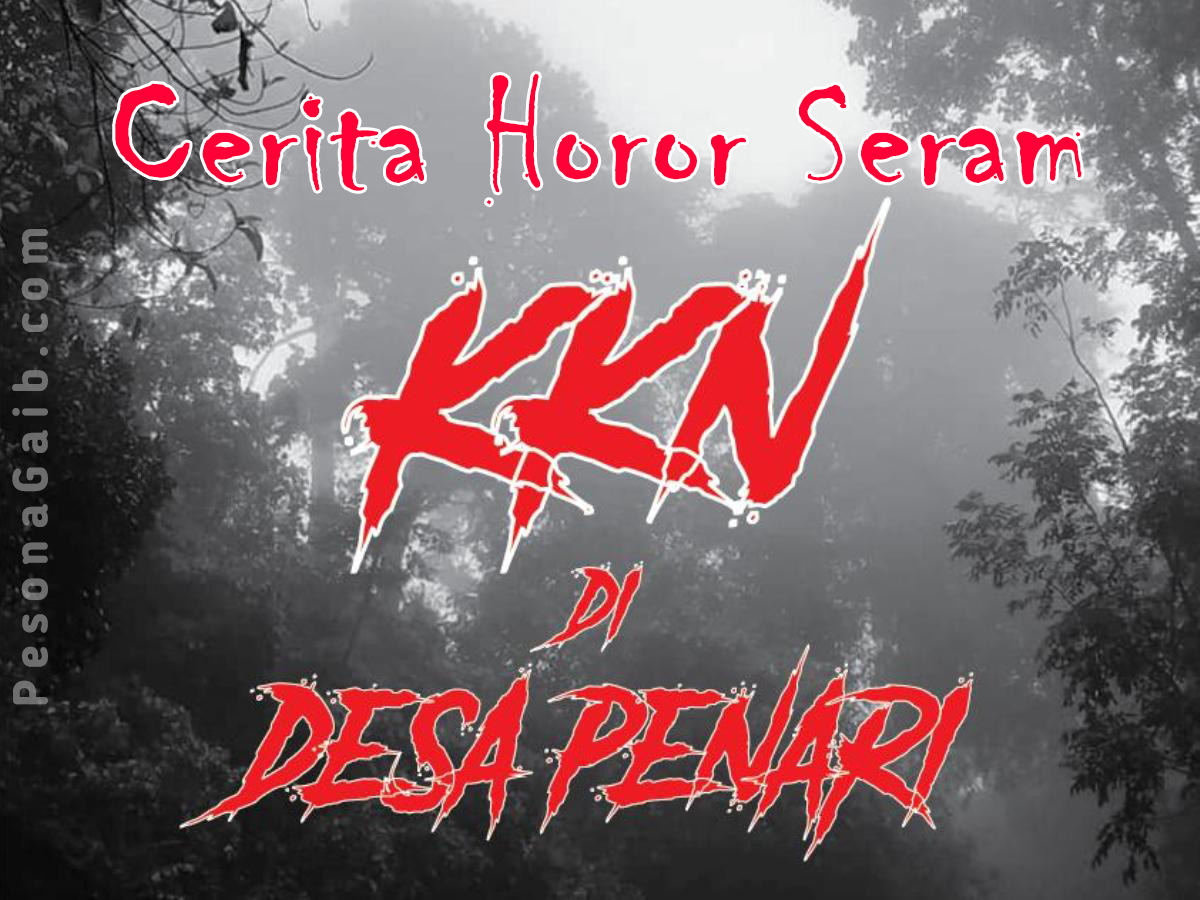 Cerita Horor KKN di Desa Penari 5