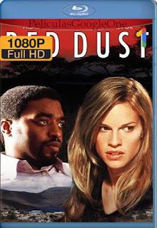 Un Grito de Esperanza (Red Dust) (2004) [1080p BRrip] [Latino] [LaPipiotaHD]