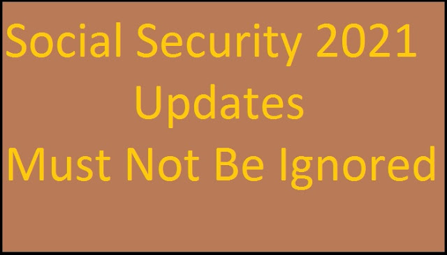 social-security-2021-updates-do-not-ignored