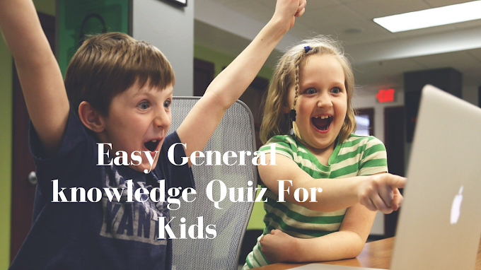 Easy General knowledge questions for kids