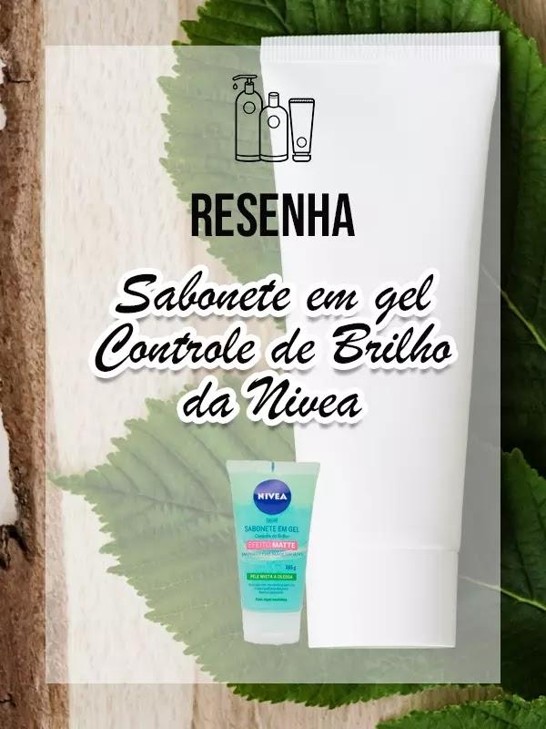 Sabonete em gel Controle de Brilho da Nivea