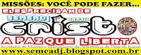 MISSÕES: VOCÊ PODE FAZER - AD JEQUIÉ, BAHIA - BRASIL