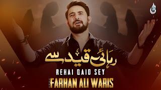 Rehai Qaid Se Lyrics | Farhan Ali Waris | 2020 | 1442