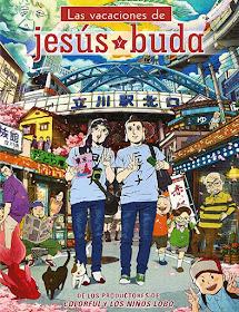 Las vacaciones de Jesús y Buda (2013)