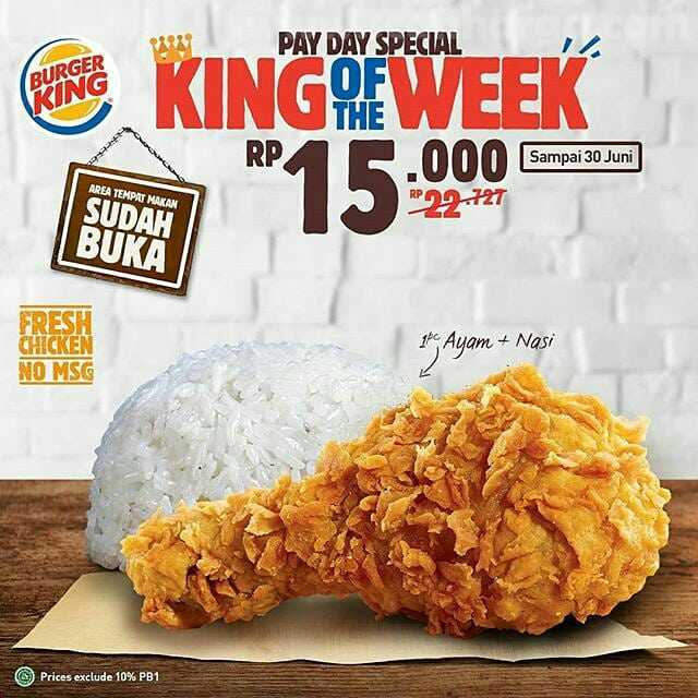 Burger King Promo Payday Special King Of The Week Rp 15Rb! 2