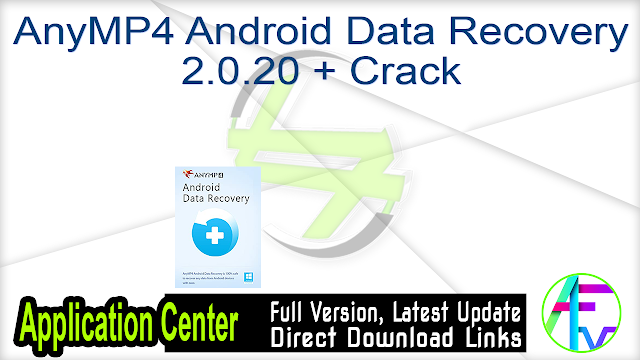 AnyMP4 Android Data Recovery 2.0.20 + Crack