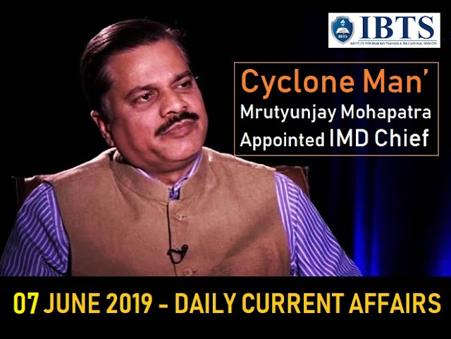 07 June 2019 - Daily Current Affairs