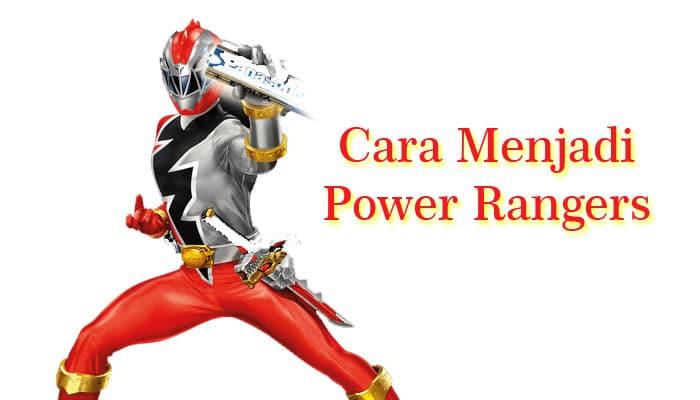 Menjadi Power Rangers