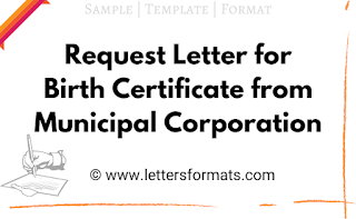 Request Letter for Birth Certificate from Municipal Corporation