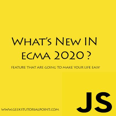 Whats new in ecma 2020 2021 javascript