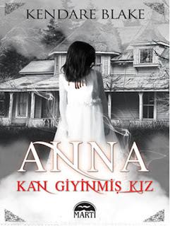 Anna  Kan Giyinmiş Kız - Kendare Blake