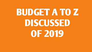WHAT IS KEY HIGH LIGHT OF UNION BUDGET OF 2019-2020 DETAILS PDF